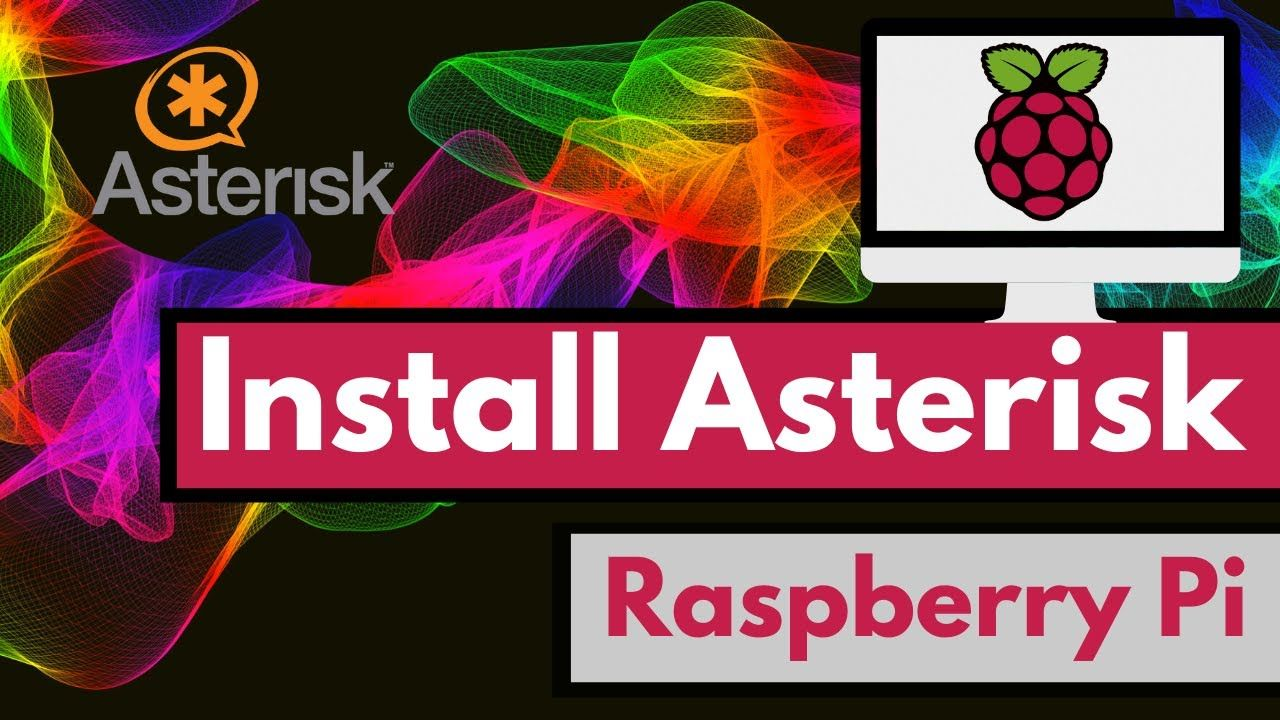 How to Install Asterisk on a Raspberry Pi