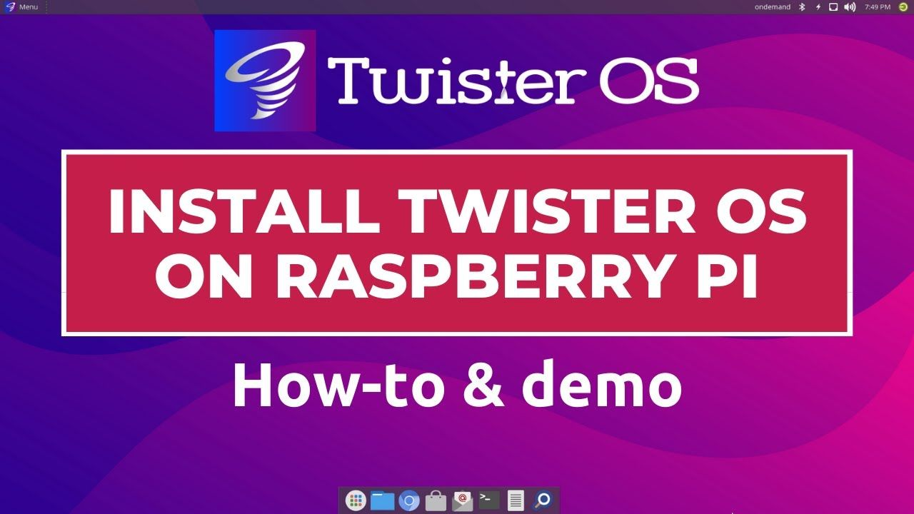 How to Install Twister OS on Raspberry Pi – How-to & demo