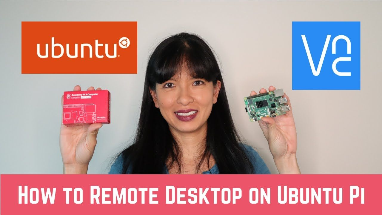 How to Setup Ubuntu and VNC Remote Desktop on Raspberry Pi