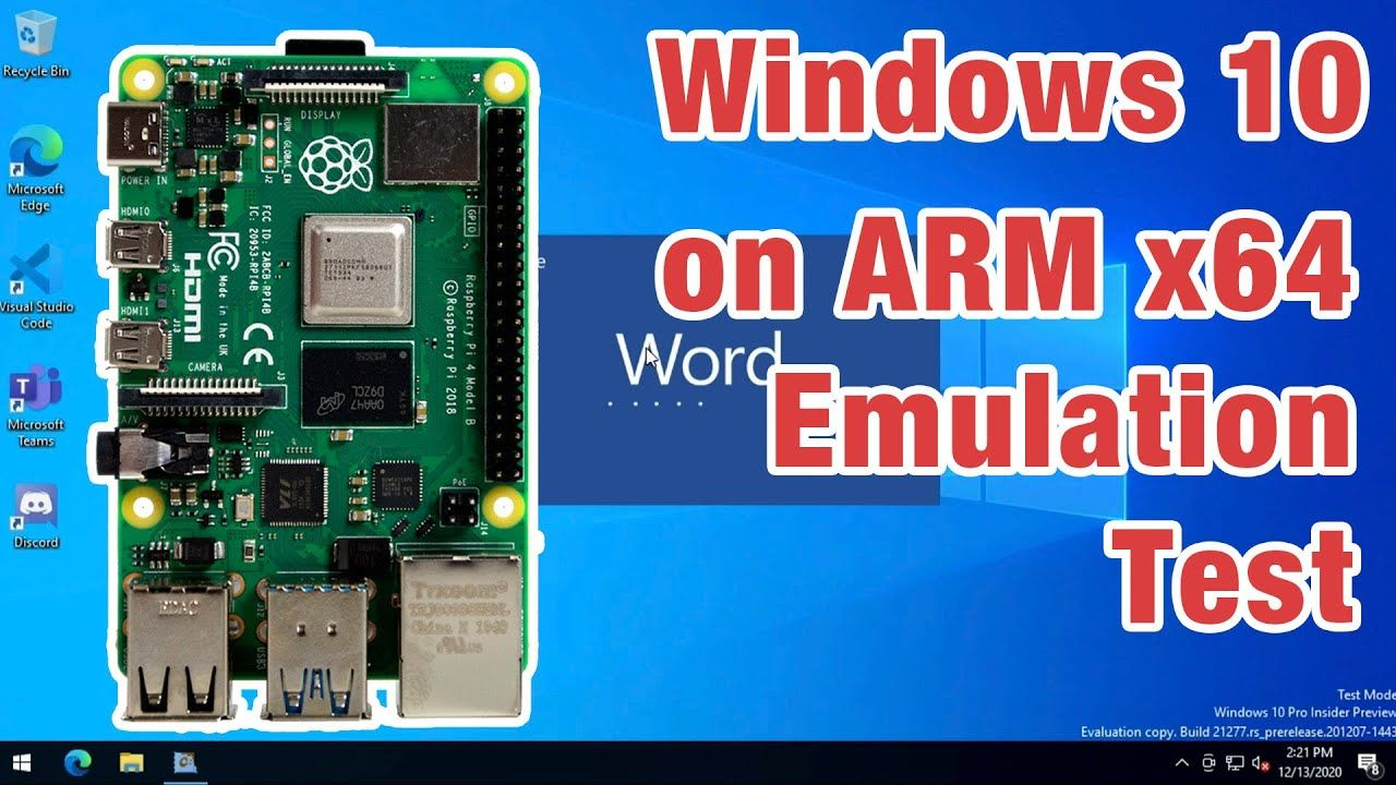 Windows 10 on ARM x64 Emulation Review on Raspberry Pi 4