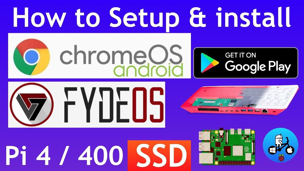 How to install Chrome OS with Android & Google Play store.  Raspberry Pi 400 / 4 FydeOS.
