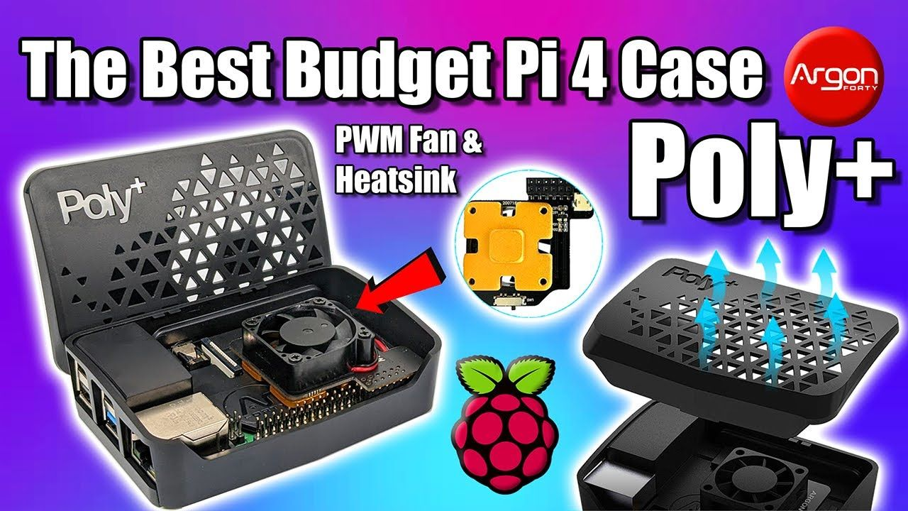 The Best Budget Raspberry Pi 4 Case – The Argon Poly+
