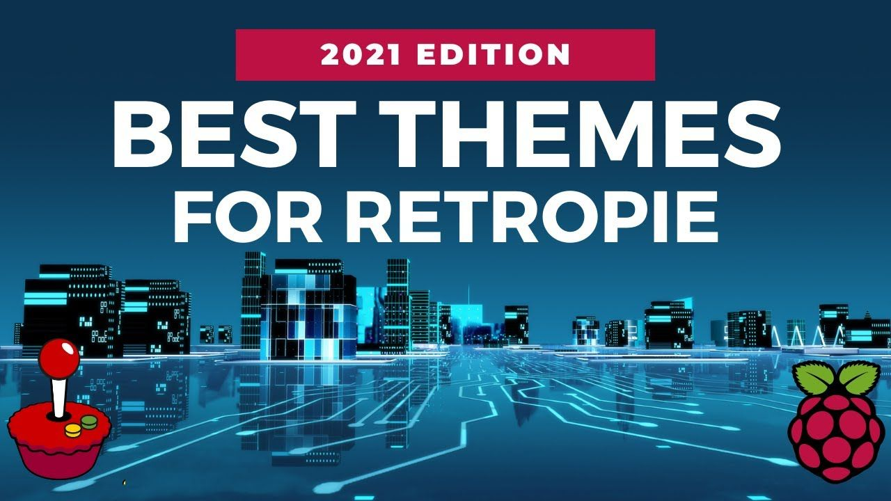 Top 15 Themes for Retropie in 2021